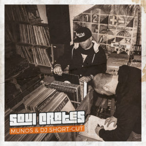 Munos & DJ Short-Cut - Soul Crates (Free Album) Cover